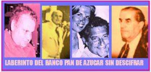 La venta del Banco Pan de Azúcar, una de las denuncias de corrupción en los años noventa que parecen olvidadas.
