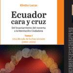 Cara y Cruz del Ecuador, de Kintto Lucas